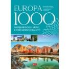 Europa 1000 miejsc, które musisz zobaczyć