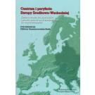 Centrum i peryferie Europy Środkowo-Wschodniej Kształtowanie się terytoriów i granic państw od średniowiecza do współczesności