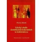 Szkoły i studia dominikanów krakowskich w średniowieczu