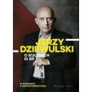 Jerzy Dziewulski o kulisach III RP