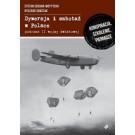Dywersja i sabotaż w Polsce podczas II wojny światowej Konspiracja, szkolenie, pieniądze