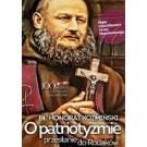 Czego dziś potrzeba Polsce i Europie Patriotyzm Co Polsce i całej Europie dziś potrzeba Cywilizacja chrześcijańska