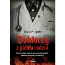 Doktorzy z piekła rodem Przerażające świadectwo nazistowskich eksperymentów na ludziach