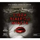 Cisza białego miasta (audiobook)
