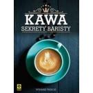 Kawa Sekrety baristy (wyd. 2019)