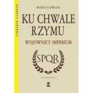 Ku chwale Rzymu Wojownicy Imperium, wyd.2