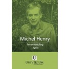 Michel Henry fenomenolog życia