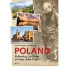 Poland Following the Paths of Saint John Paul II