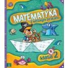 Matematyka z wesołymi piratami Klasa 2