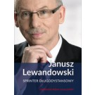 Janusz Lewandowski Sprinter długodystansowy
