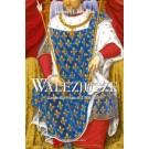 Walezjusze Królowie Francji 1328-1589