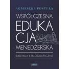Współczesna edukacja menedżerska Badania etnograficzne