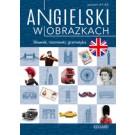 Angielski w obrazkach Słówka, rozmówki, gramatyka