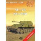 SU-76 SU-76M Tank Power vol. CCVII 472 English Summary (wyd. 2019)