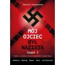 Mój ojciec był nazistą Część 2