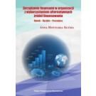 Zarządzanie finansami w organizacji z wykorzystaniem alternatywnych źródeł finansowania