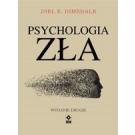 Psychologia zła (wyd. 2019)