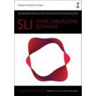 SLI i inne zaburzenia językowe. Od badań mózgu do praktyki psychologicznej