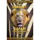 Safari. Zapiski przewodnika karawan