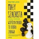 Mały szachista. Wspólna nauka to dobra zabawa (wyd. 2019)