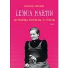 Leonia Martin: Niepokorna siostra Małej Tereski