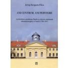 Ani centrum ani peryferie Architektura pruskiego Śląska w okresie autonomii administracyjnej w latach 1740-1815