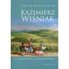 Kazimierz Wiśniak. Czarodziej z podwórka (wyd. poprawione 2019)