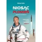 Niosąc płomień Podróże astronauty