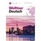 Welttour Deutsch 2 Podręcznik do języka niemieckiego dla liceów i techników