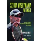 Sztuka wygrywania w tenisie. Jak zwyciężyć w wojnie mentalnej na korcie
