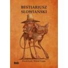 Bestiariusz słowiański, czyli rzecz o skrzatach, wodnikach i rusałkach (Wyd.  2014)