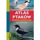Atlas ptaków. Poradnik obserwatora