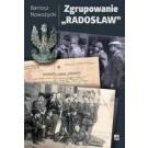"""Zgrupowanie """"Radosław"""""""