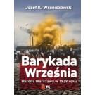 Barykada Września. Obrona Warszawy w 1939 roku