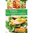 Dieta bez węglowodanów Pokaż się z dobrej kuchni