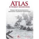 Atlas II Wojny Światowej ponad 160 szczegółowych map bitew i kampanii wojennych