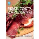 Pizze, tosty, grzanki i zapiekanki