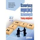 Scenariusze negocjacji biznesowych. Trening umiejętności - książka z płytą CD (dodruk 2017)