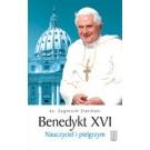 Benedykt  XVI. Nauczyciel i pielgrzym