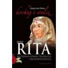 Święta Rita. Kochaj i walcz