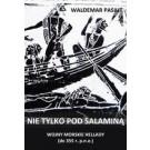 Nie tylko pod Salaminą. Wojny morskie Hellady (do 355 r. p.n.e.)