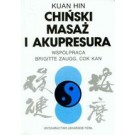 Chiński Masaż i Akupresura (dodruk 2014)