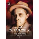 Listy do żony Tom 2 / Witkiewicz
