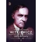 Listy do żony Tom 3 / Witkiewicz