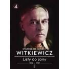 Listy do żony Tom 4. 1936-1939 / Witkiewicz (wyd. 2016)