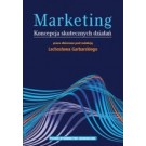 Marketing Koncepcja skutecznych działań
