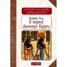 Z legent dawnego Egiptu. Lektury dla szkół gimnazjalnych