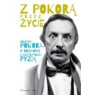 Z Pokorą przez życie Wojciech Pokora w rozmowie z Krzysztofem Pyzią