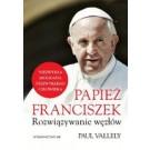 Papiez Franciszek. Rozwiązywanie węzłów