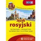 Komunikacja bez problemów. Język rosyjski rozmówki, gramatyka, słowniczek z ilustracjami (dodruk 2019)